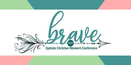 Brave: Upstate Women's Christian Conference 2020 tickets