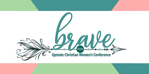 Brave: Upstate Women's Christian Conference 2020