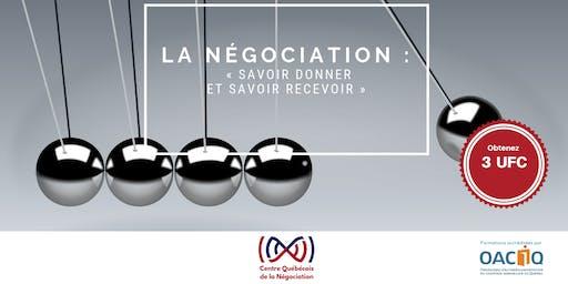 La négociation : « savoir donner et savoir recevoir»
