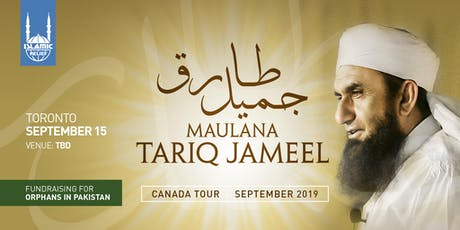 Maulana Tariq Jameel in Toronto tickets