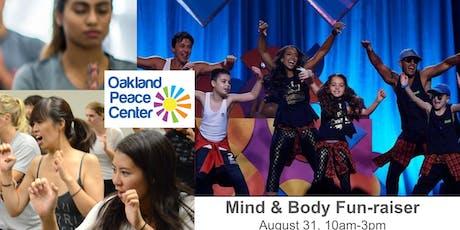 Oakland Peace Center Mind & Body Fun-raiser tickets