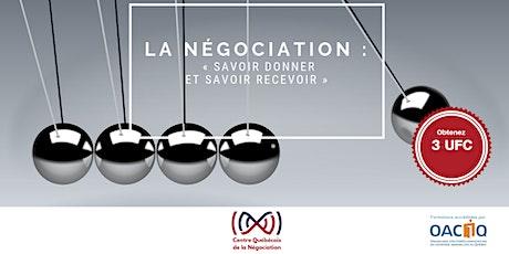 La négociation : « savoir donner et savoir recevoir» billets