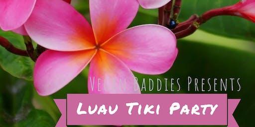 Vegan Baddies Presents: Luau Tiki Party