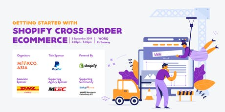 Getting Started with Shopify Cross-border eCommerce tickets