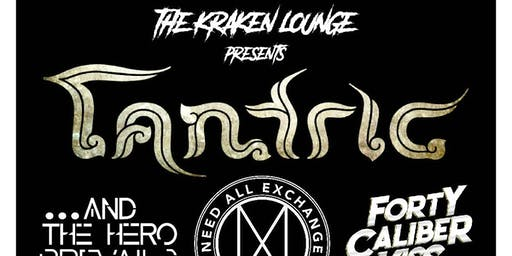 TANTRIC LIVE IN BROWNSVILLE @ THE KRAKEN LOUNGE