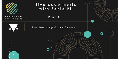 Live Code Music with Sonic Pi: Part I