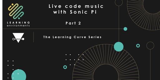 Live Code Music with Sonic Pi: Part II