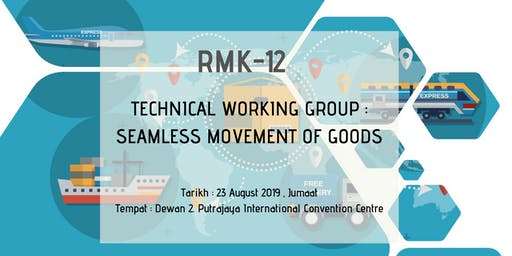 BENGKEL KUMPULAN KERJA TEKNIKAL : SEAMLESS MOVEMENT OF GOODS