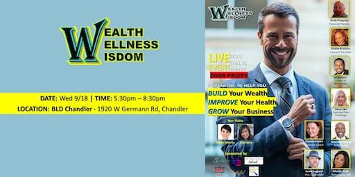 Wealth, Wellness, & Wisdom – Chandler Edition