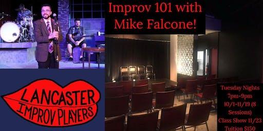 Improv 101 Tuesdays with Mike Falcone!