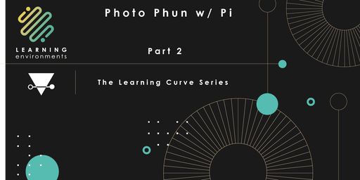 Photo Phun w/Pi:  Part II