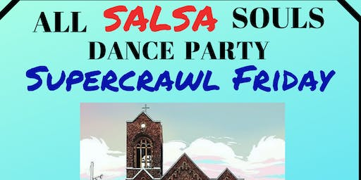 All Salsa Souls - Latin dance and food party