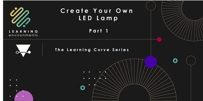 Create your own LED lamp: Part 1