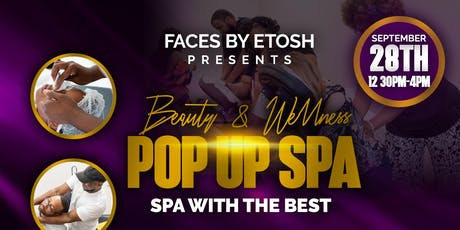 Beauty & Wellness Pop Up Spa tickets