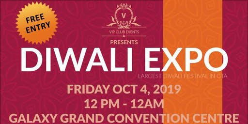 Diwali Expo 2019 - GTA's Largest Diwali Festival - VIPClubEvents