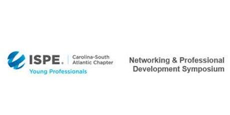 ISPE-CaSA YP CoP: Networking & Professional Development Symposium tickets