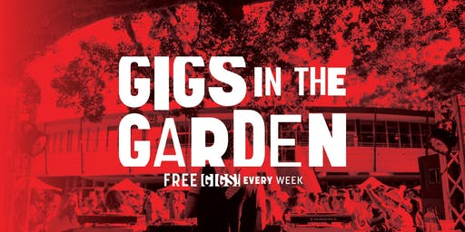Gigs in the Garden