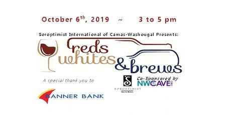 Soroptismist  Presents : REDS WHITES & BREWS tickets