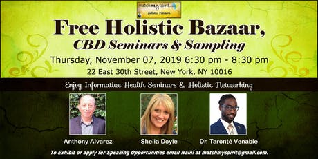 Free ! Holistic Bazaar, CBD Seminars & Sampling tickets
