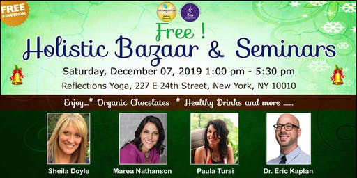 Free !  Holistic Bazaar & Seminars