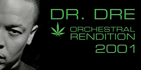 An Orchestral Rendition of Dr Dre: 2001: Vancouver tickets