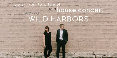 House Concert featuring Wild Harbors tickets