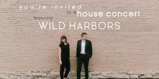 House Concert featuring Wild Harbors