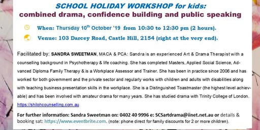 KIDS SCHOOL HOLIDAY WORKSHOP:  drama, confidence & public speaking