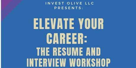 Elevate Your Career: The Resume and Interview Workshop tickets