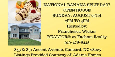 OPEN HOUSE - NATIONAL BANANA SPLIT DAY! tickets