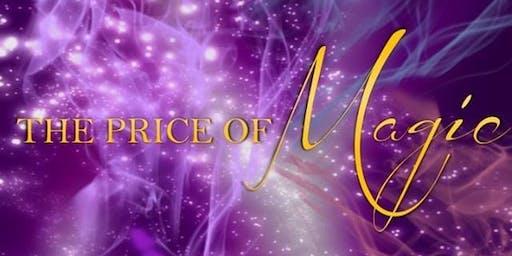 The Price of Magic!