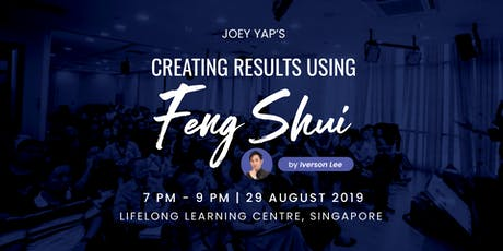 Joey Yap's Creating Results Using Feng Shui tickets