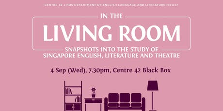 In the Living Room: Singapore English, Literature and Theatre tickets