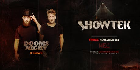 SHOWTEK [Dooms Night Aftermath] tickets