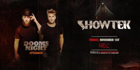 SHOWTEK [Dooms Night Aftermath] tickets