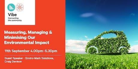 Measuring, Managing & Minimising Our Environmental Impact tickets