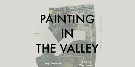 Paint in The Valley: A Clothing Paint Party
