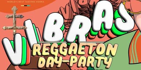 Reggaeton Day Party LDW Saturday | Free Rsvp + Free Tequila Shot tickets