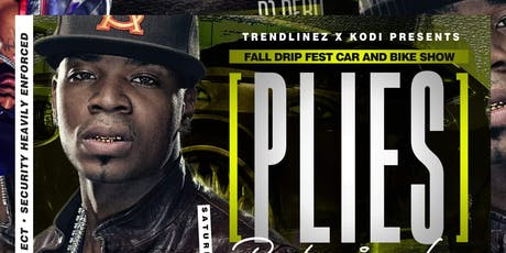 Fall Drip Fest 2019 Plies Performing LIVE tickets