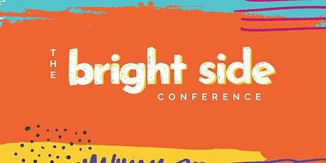 The Bright Side Conference tickets