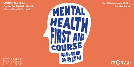 Mental Health First Aid Course - Semester 2 | MONSU Student Rights + Support tickets