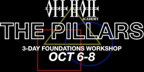 ALL HAIL ACADEMY: THE PILLARS // 3-DAY FOUNDATIONS WORKSHOP tickets