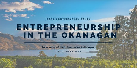 The 2019 OBSA Conversation Panel: Entrepreneurship in the Okanagan tickets