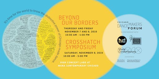 Beyond Our Borders Workshop and CrossHatch Symposium
