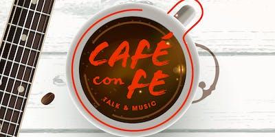 Café con Fe - Talk & Music