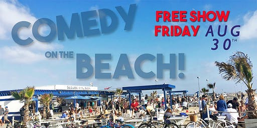 Comedy On The Beach feat. Craig Shoemaker! Fri Aug 30th - Free Show!