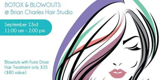 Botox & Blowouts @Brian Charles Hair Studio