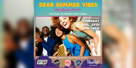 Dear Summer Vibes: The Block Party tickets