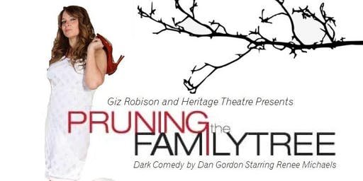 PRUNING THE FAMILY TREE DINNER THEATRE