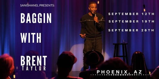 """BAGGIN WITH BRENT"" COMEDY TOUR"